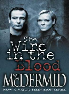The Wire In The Blood By Val McDermid. 9780007143115 • 3.56£
