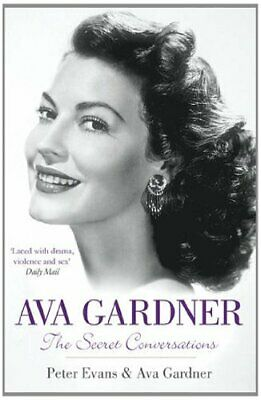 Ava Gardner: The Secret Conversations By Evans, Peter Book The Cheap Fast Free • 7.99£