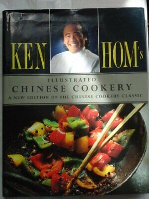 £4.99 • Buy Ken Hom's Illustrated Chinese Cookery By Hom, Ken Hardback Book The Cheap Fast
