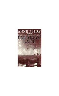 Farriers' Lane (A Victorian Murder Mystery) By Perry, Anne Paperback Book The • 4.49£