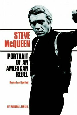 £5.49 • Buy Steve McQueen: Portrait Of An American Rebel By Marshall Terrill Paperback Book