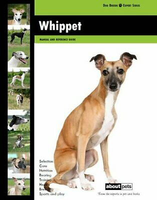 Whippet (Dog Breed Expert Series) By About Pets Paperback Book The Cheap Fast • 8.99£