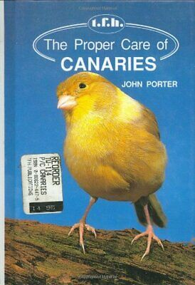 £6.09 • Buy The Proper Care Of Canaries By Porter, John Hardback Book The Cheap Fast Free