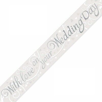 With Love On Your Wedding Day Party Banner 270cm Long Repeats 3 Times • 2.99£