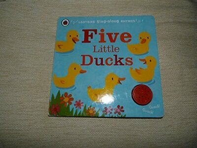 £4.99 • Buy Ladybird Sing-along Rhymes: Five Little Ducks Book The Cheap Fast Free Post