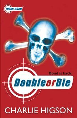 £3.99 • Buy Young Bond: Double Or Die By Higson, Charlie Paperback Book The Cheap Fast Free