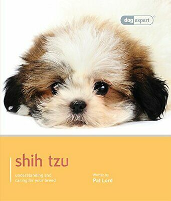 £6.58 • Buy Shih Tzu - Dog Expert By Pat Lord Book The Cheap Fast Free Post
