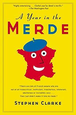 £3.49 • Buy A Year In The Merde By Clarke, Stephen Book The Cheap Fast Free Post