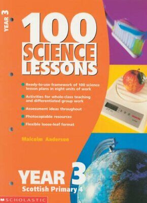 100 Science Lessons For Year 3: Year 3 (100 Sc... By Anderson, Malcolm Paperback • 5.99£