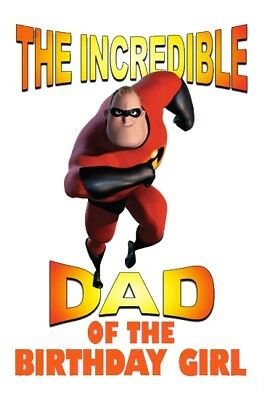 ::::the Incredibles Dad Of The Birthday Girl::::*fabric/t-shirt Iron On Transfer • 2.15£