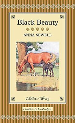 Black Beauty (Collector's Library) By Sewell, Anna Hardback Book The Cheap Fast • 4.99£