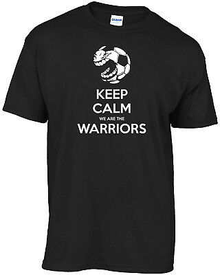 Keep Calm We Are The Warriors T-shirt • 10.99£