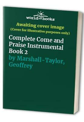 Complete Come And Praise Instrumental Book 2 By Marshall-Taylor, Geoff Paperback • 7.99£