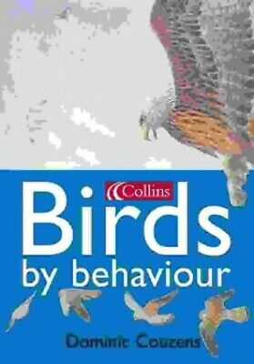 £14.99 • Buy Collins Birds By Behaviour By Couzens, Dominic Paperback Book The Cheap Fast