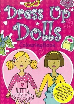 £17.99 • Buy Dressing Up Dolls Colouring Book Book The Cheap Fast Free Post
