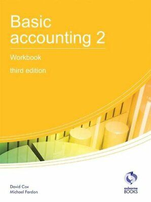 Basic Accounting 2 Workbook (AAT Accounting - Level 2 Cert... By Fardon, Michael • 5.99£