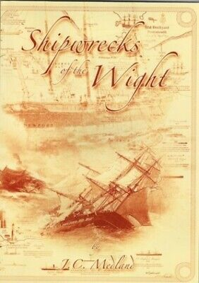 £8.49 • Buy Shipwrecks Of The Wight By Medland, John C. Paperback Book The Cheap Fast Free