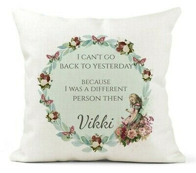 £12.99 • Buy Personalised Cushion, Alice In Wonderland, Inspirational Quote, Can't Go Back...