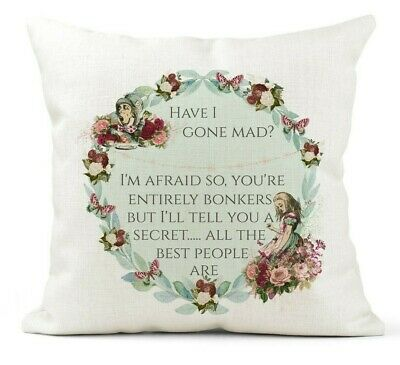 Alice In Wonderland Cushion Mad Hatter/Am I Mad? Bonkers Quote/Vintage Gift • 11.99£