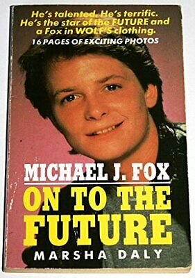£12.99 • Buy Michael J.Fox: On To The Future - A Biography By Daly, Marsha Paperback Book The