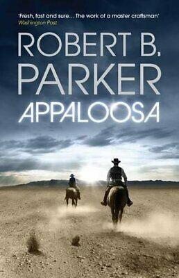 Appaloosa (COLE & HITCH SERIES) By Parker, Robert B. Paperback Book The Cheap • 10.99£