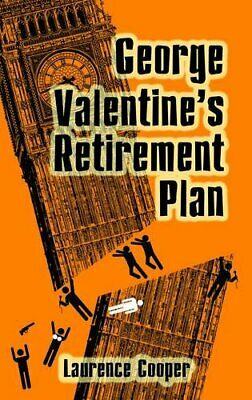 £3.29 • Buy George Valentine's Retirement Plan By Laurence Cooper Book The Cheap Fast Free