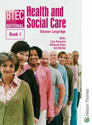 £4.99 • Buy BTEC National Health And Social Care: Bk. 1 By Eleanor Langridge Paperback Book