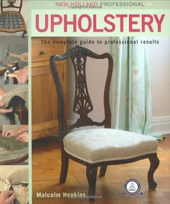 £11.99 • Buy Upholstery (New Holland Professional) By Malcolm Hopkins Hardback Book The Cheap