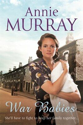 War Babies By Murray, Annie Book The Cheap Fast Free Post • 3.99£