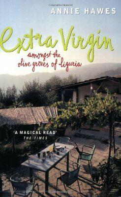 £2.56 • Buy Extra Virgin: Amongst The Olive Groves Of Liguria By Annie Hawes. 0140294236