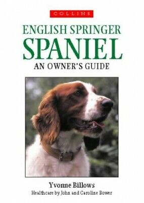 £11.99 • Buy English Springer Spaniel: An Owner's Guide By Billows, Yvonne Paperback Book The