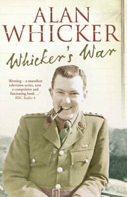 £1.99 • Buy WHICKER'S WAR By Whicker, Alan Paperback Book The Cheap Fast Free Post
