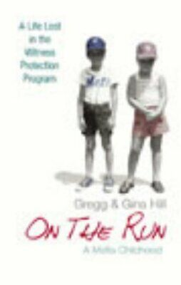 On The Run: A Mafia Childhood By Gina Hill Hardback Book The Cheap Fast Free • 2.99£