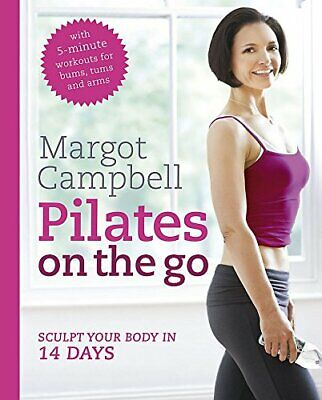 £1.99 • Buy Pilates On The Go By Margot Campbell Book The Cheap Fast Free Post