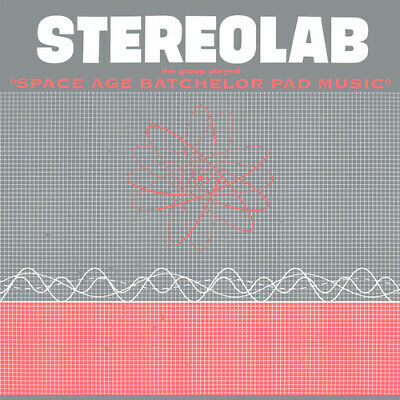 Stereolab : The Groop Played 'Space Age Batchelor Pad Music' VINYL 12  Album • 18.60£