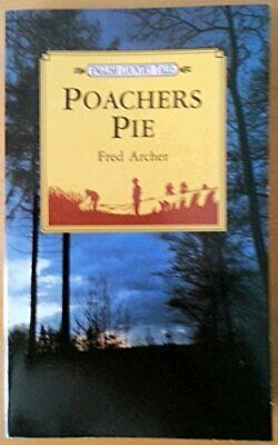 Poacher's Pie (English Country Tales) By Archer, Fred Paperback Book The Cheap • 8.99£