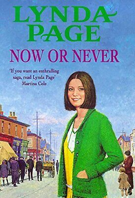 £2.69 • Buy Now Or Never: A Moving Saga Of Escapism And New Begin... By Page, Lynda Hardback