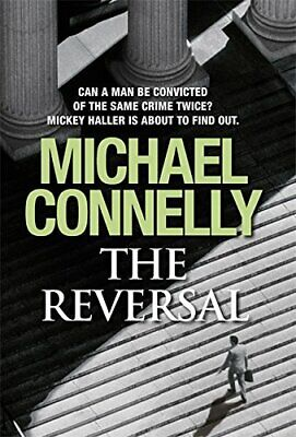 £4.99 • Buy The Reversal (Mickey Haller Series) By Connelly, Michael Hardback Book The Cheap