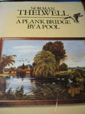 £5.99 • Buy A Plank Bridge By A Pool By Norman Thelwell Hardback Book The Cheap Fast Free