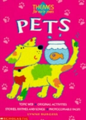 £3.99 • Buy Pets (Themes For Early Years) By Burgess, Lynne Paperback Book The Cheap Fast