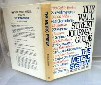 $12.31 • Buy The Wall Street Journal Guide To The Metric System