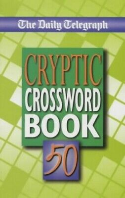 £5.47 • Buy The Daily Telegraph Cryptic Crosswords 50 By Telegraph Group Limited Paperback