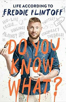 £3.59 • Buy Do You Know What?: Life According To Freddie Flintoff By Flintoff, Andrew Book