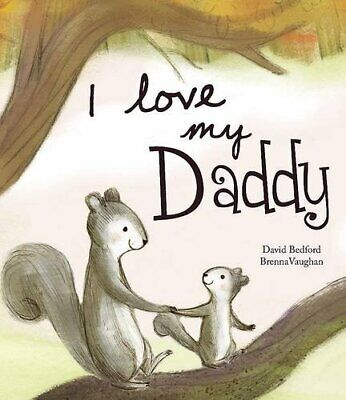 I Love My Daddy - Picture Story Book Book The Cheap Fast Free Post • 5.99£