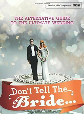 Don't Tell The Bride By Renegade Pictures (UK) Ltd Book The Fast Free Shipping • 8.75£