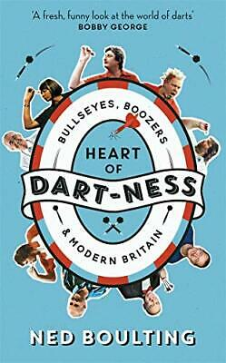 £4.49 • Buy Heart Of Dart-ness: Bullseyes, Boozers And Modern Britain By Boulting, Ned Book
