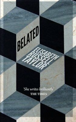 Belated By Taylor, Elisabeth Russell Book The Cheap Fast Free Post • 9.99£