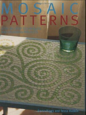 Mosaic Patterns By Hunkin, Tessa Hardback Book The Cheap Fast Free Post • 9.99£