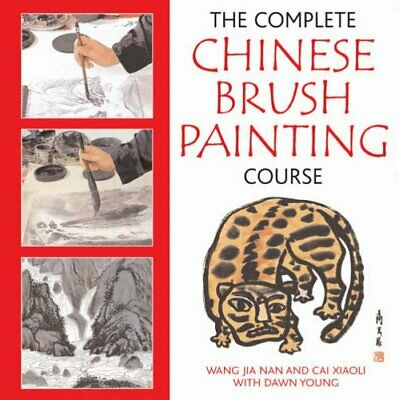 The Complete Chinese Brush Painting Course By Nan, Wang Jia Paperback Book The • 7.99£