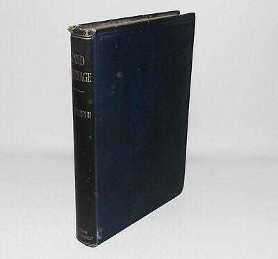 Land Drainage And The Land Drainage Act 1861 Fred Harpur HB 1st Edition 1911 • 19.99£